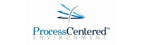 Process Centered Environment